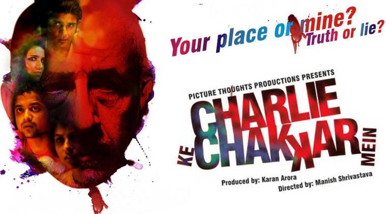 charlie ke chakkar mein, amit sial, Naseeruddin Shah